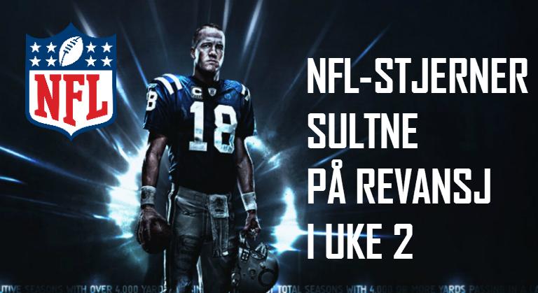 NFL-stjerner sultne på revansj i uke 2